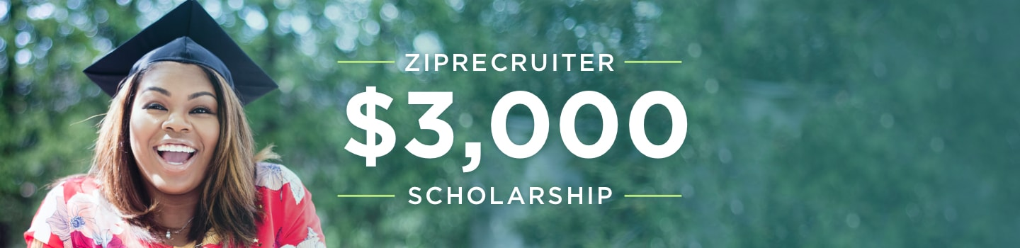 ZipRecruiter $3,000 Scholarship